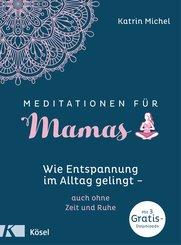 Meditationen für Mamas (eBook, ePUB)