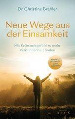 Neue Wege aus der Einsamkeit (eBook, ePUB)