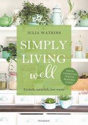Simply living well (eBook, ePUB)