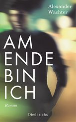Am Ende bin ich (eBook, ePUB)