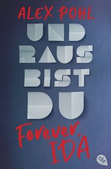 Forever, Ida - Und raus bist du (eBook, ePUB)