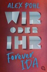 Forever, Ida - Wir oder ihr (eBook, ePUB)