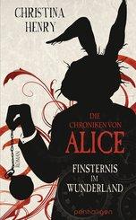 Die Chroniken von Alice - Finsternis im Wunderland (eBook, ePUB)