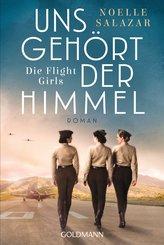 Uns gehört der Himmel. Die Flight Girls (eBook, ePUB)