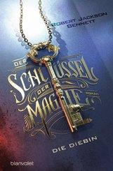 Der Schlüssel der Magie - Die Diebin (eBook, ePUB)