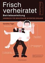 Frisch verheiratet - Betriebsanleitung (eBook, ePUB)