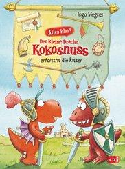 Alles klar! Der kleine Drache Kokosnuss erforscht die Ritter (eBook, ePUB)