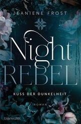 Night Rebel 1 - Kuss der Dunkelheit (eBook, ePUB)