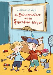 Die Erfinderbrüder und der Superduperkleber (eBook, ePUB)