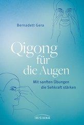 Qigong für die Augen (eBook, ePUB)
