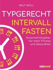 Typgerecht Intervallfasten (eBook, ePUB)