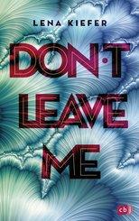 Don't LEAVE me (eBook, ePUB)