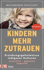 Kindern mehr zutrauen (eBook, ePUB)