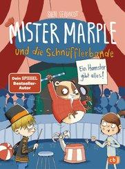 Mister Marple und die Schnüfflerbande - Ein Hamster gibt alles! (eBook, ePUB)