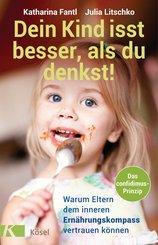 Dein Kind isst besser, als du denkst! (eBook, ePUB)