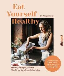 Eat Yourself Healthy (eBook, ePUB)