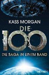 Die 100 - Die Saga in einem Band (eBook, ePUB)
