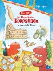 Alles klar! Der kleine Drache Kokosnuss erforscht die Römer (eBook, ePUB)