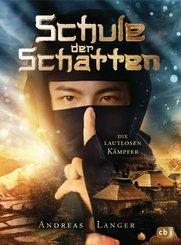 Schule der Schatten  - Die lautlosen Kämpfer (eBook, ePUB)