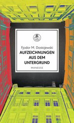 Aufzeichnungen aus dem Untergrund (eBook, ePUB)