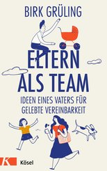 Eltern als Team (eBook, ePUB)