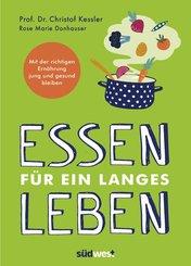 Essen für ein langes Leben (eBook, ePUB)