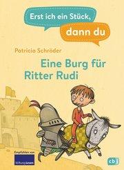 Erst ich ein Stück, dann du - Eine Burg für Ritter Rudi (eBook, ePUB)