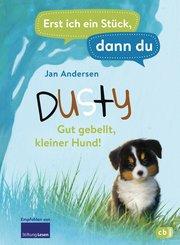 Erst ich ein Stück, dann du - Dusty - Gut gebellt, kleiner Hund! (eBook, ePUB)