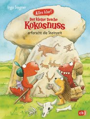 Alles klar! Der kleine Drache Kokosnuss erforscht die Steinzeit (eBook, ePUB)
