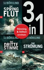Die Rönning/Stilton-Serie Band 1 bis 3 (3in1-Bundle): - Die Springflut / Die dritte Stimme / Die Strömung (eBook, ePUB)