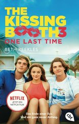 The Kissing Booth  - One Last Time (eBook, ePUB)