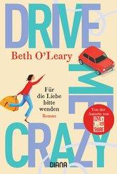 Drive Me Crazy - Für die Liebe bitte wenden (eBook, ePUB)