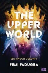 The Upper World - Ein Hauch Zukunft (eBook, ePUB)