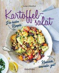 Kartoffelsalat - Die besten Rezepte - klassisch, innovativ, gut! 34 neue und traditionelle Variationen (eBook, ePUB)