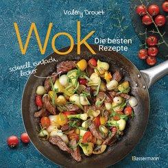 Wok - Die besten Rezepte. Schnell, einfach, lecker. 31 traditionelle und neue Rezepte. Ideal für Einsteiger (eBook, ePUB)