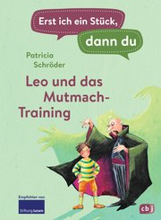 Erst ich ein Stück, dann du - Leo und das Mutmach-Training (eBook, ePUB)