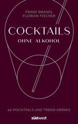 Cocktails ohne Alkohol (eBook, ePUB)