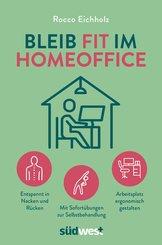 Bleib fit im Homeoffice (eBook, ePUB)
