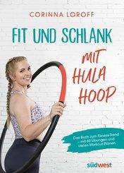 Fit und schlank mit Hula Hoop (eBook, ePUB)