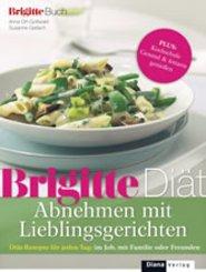 BRIGITTE Diät Abnehmen mit Lieblingsgerichten (eBook, PDF)