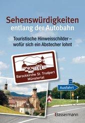 Sehenswürdigkeiten entlang der Autobahn (eBook, PDF)