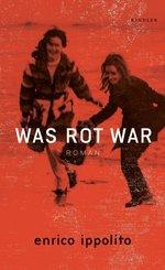 Was rot war (eBook, ePUB)