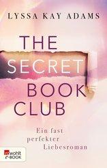 The Secret Book Club - Ein fast perfekter Liebesroman (eBook, ePUB)