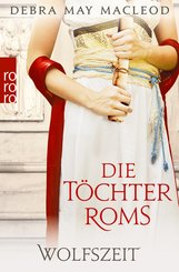 Die Töchter Roms: Wolfszeit (eBook, ePUB)