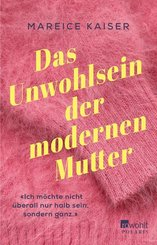 Das Unwohlsein der modernen Mutter (eBook, ePUB)