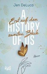 A History of Us ? Erst auf den zweiten Blick (eBook, ePUB)
