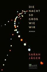 Die Nacht so groß wie wir (eBook, ePUB)