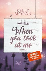 When you look at me (eBook, ePUB)
