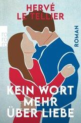 Kein Wort mehr über Liebe (eBook, ePUB)