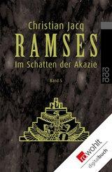 Ramses: Im Schatten der Akazie (eBook, ePUB)